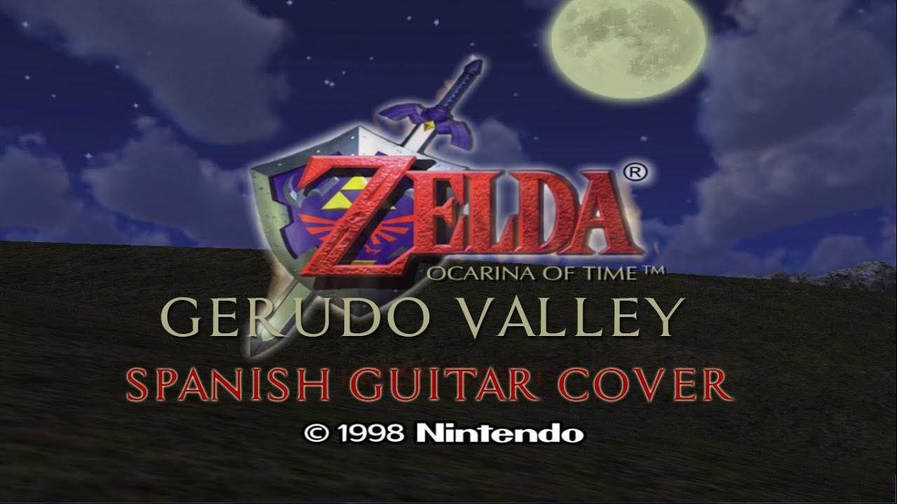 Gerudo Valley (Zelda: Ocarina of Time) : SPANISH GUITAR COVER - YouTube