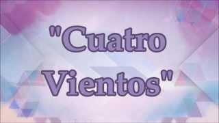 Violetta 2 - Cuatro Vientos Letra [Versión Completa]