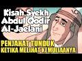 Kisah Syekh Abdul Qodir Al-jaelani L Penjahat Tunduk Ketika Mlihat Kemuliaannya