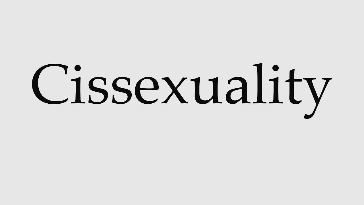 Cissexual pronunciation