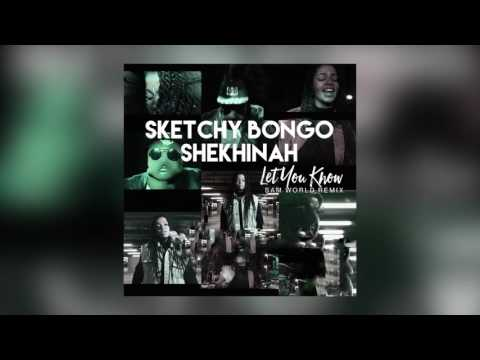 Sketchy Bongo & Shekhinah - Let You Know (Sam World Remix) [Cover Art]