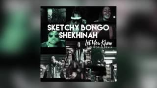 Sketchy Bongo & Shekhinah - Let You Know (Sam World Remix) [Cover Art]