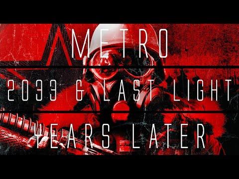 Metro 2033 & Last Light... Years Later