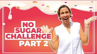 I Quit Sugar for 30 Days. Here's what happened. (Part 2/4)