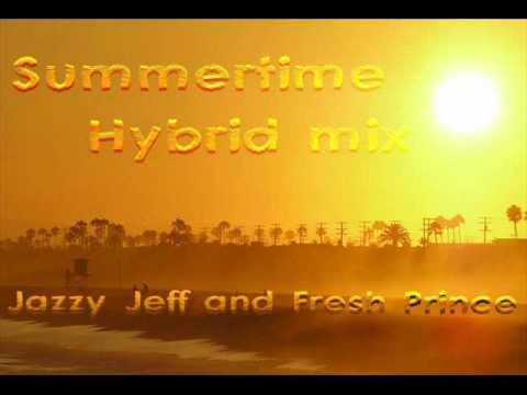 Jazzy Jeff & Fresh Prince - Summertime (Hybrid remix)