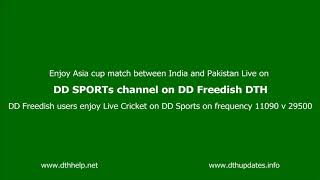 Asia Cup India Pakistan LIVE on DD Sports on DD Freedish