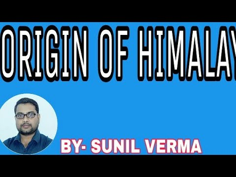 Origin of Himalaya,and Earthquake in Himalayans​ region