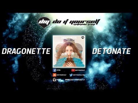 DRAGONETTE - Detonate [Official] mp3