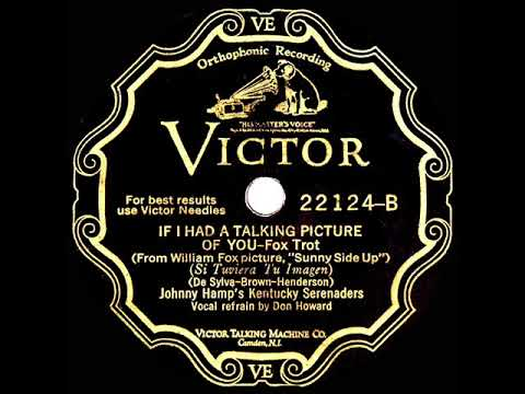 1929 HITS ARCHIVE: If I Had A Talking Picture Of You - Johnny Hamp (Don Howard, vocal)