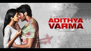 Adithya Varma || Amudhangalaal (Video Song) || Arjun Reddy Version || Adithya Varma Songs