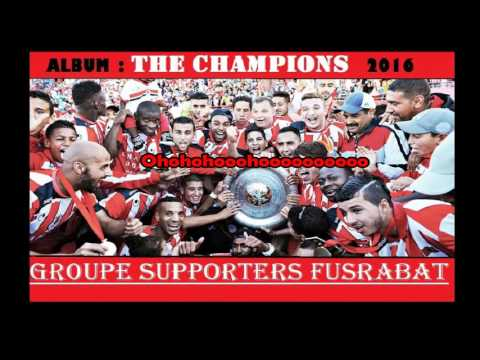 GROUPE SUPPORTERS FUSRABAT : The Champions - 3/ MA PASSION