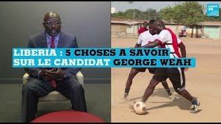 Liberia : 5 choses à savoir sur le candidat George Weah