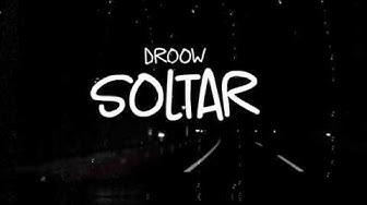 Soltar - Droow