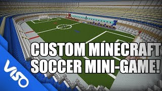 Custom Minecraft Soccer Mini-Game! W/ Download Link