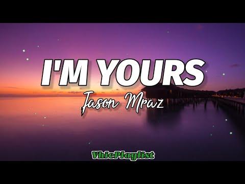 I'm Yours - Jason Mraz (Lyrics)🎶