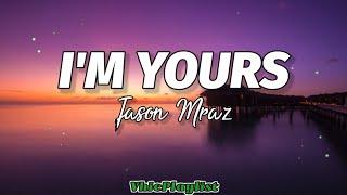 Download I'm Yours - Jason Mraz (Lyrics)🎶