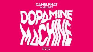 CamelPhat & Ali Love 'Dopamine Machine' (Club Mix)