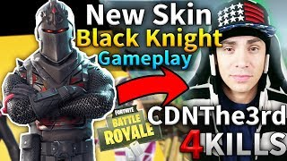 NEW SKIN BLACK KNIGHT CDNThe3rd Solo Game #58 (Fortnite Battle Royale)