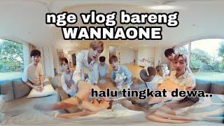 NGE VLOG BARENG WANNAONE DONG!!!
