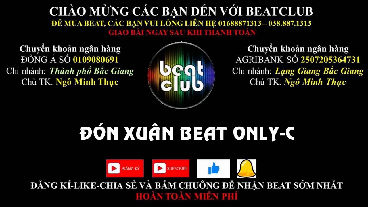 Đón xuân beat OnlyC, Don xuan beat OnlyC #1
