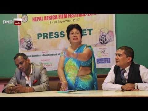 NEPAL AFRICA FILM FESTIVAL 2017 PRESS MEET; अफ्रिकाको संस्कृतिसँग परिचित हुने अवसर