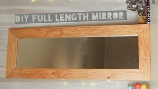 Diy Full Length Mirror Under $20
