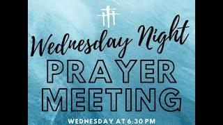 May 27th Prayer Meeting with Pastor Earl Habecker and Pastor Heather Castle.