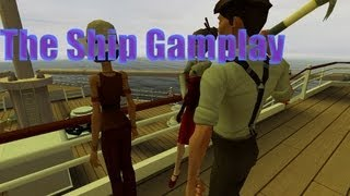 The Ship - (Gamplay/Commentary)