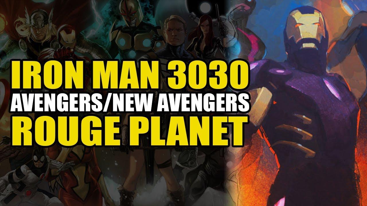 Iron Man 3030: Avengers/New Avengers: Rogue Planet | Comics Explained