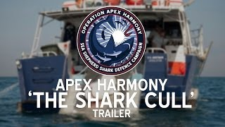 Operation Apex Harmony: Sea Shepherd's Operation Apex Harmony The Shark Cull Trailer