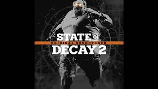 12. Fighting Chance | State of Decay 2 OST