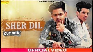 Sher Dil | Vicky Gangwa | Arun Asija | Haryanvi Song | Latest Haryanavi Song 2019