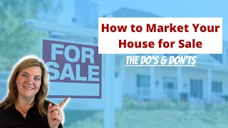 How to Market Your House for Sale