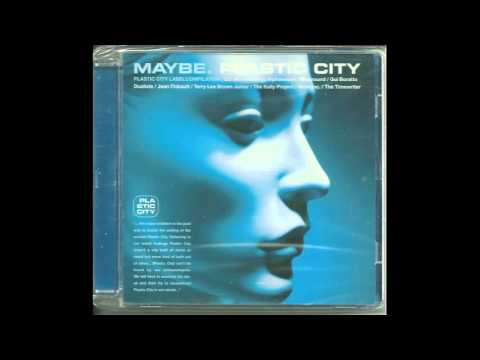 Babak Shayan - Maybe. Plastic City