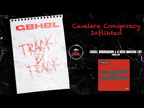 Track by Track: Cavalera Conspiracy - Inflikted