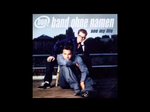 Band Ohne Namen - You Can Never Break My Heart