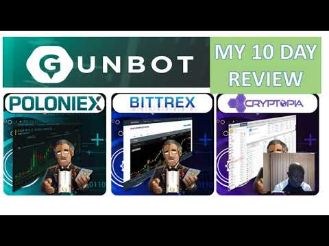The GunBot (Bitcoin Trading Bot)  My 10 Day Review !