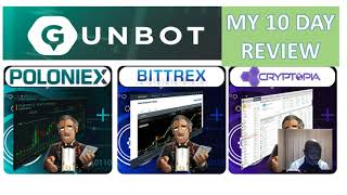 Download Video The GunBot (Bitcoin Trading Bot)  My 10 Day Review ! MP3 3GP MP4