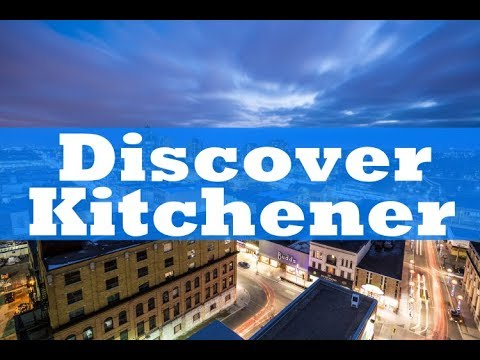 Discover Kitchener, Canada | JustFly