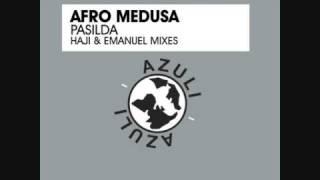 Afro Medusa - Pasilda (Haji & Emanuel Vocal Mix)