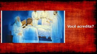Cirurgias Espirituais -  Polêmica