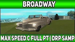 [49] Максимальная скорость при Full PT | Broadway | Diamond Rp | (Samp)