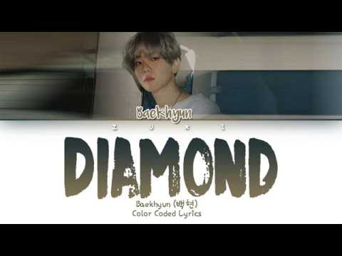 Diamond - Baekhyun (백현) [HAN/ROM/ENG COLOR CODED LYRICS]