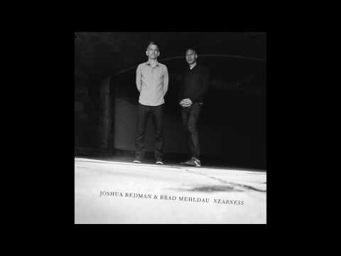Joshua Redman & Brad Mehldau - Ornithology [Official Audio]