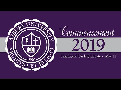 Asbury University 2019 Commencement for Traditional Undergraduate