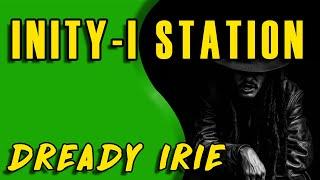 DREADY IRIE sur INITY-I STATION