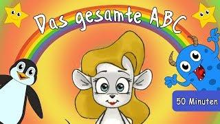 Das gesamte deutsche ABC - Deutsche Buchtaben von A-Z  zum Mitsingen - ABC Lieder für Kinder