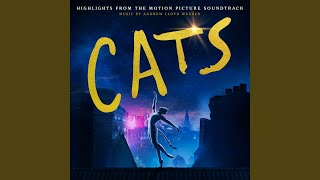 "Gambar cover Jellicle Songs For Jellicle Cats (From The Motion Picture Soundtrack ""Cats"")"