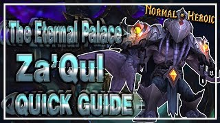 Za'Qul│The Eternal Palace│QUICK GUIDE (Normal & Heroic)