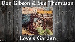 Don Gibson & Sue Thompson - Loves Garden YouTube Videos